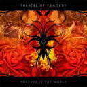 藝人名: T - 【送料無料】 Theatre Of Tragedy / Forever Is The World 輸入盤 【CD】