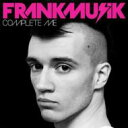 艺人名: F - Frankmusik / Complete Me 輸入盤 【CD】