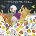 中原麻衣 ナカハラマイ / Sweet Madrigal 【CD Maxi】