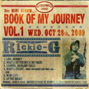 Artist Name: Ra Line - Rickie-G リッキージー / BOOK OF MY JOURNEY VOL.1 【CD】