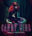 中島美嘉 ナカシマミカ / CANDY GIRL + Tシャツ 初回盤B 【CD Maxi】