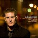 藝人名: E - Eric Alexander エリックアレキサンダー / Revival Of The Fittest 輸入盤 【CD】