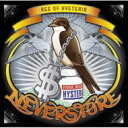 Artist Name: N - Neverstore ネバーストア / Age Of Hysteria 輸入盤 【CD】