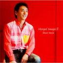 【送料無料】 村井秀清 ムライシュウセイ / Merged ImagesII 【CD】