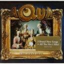 艺人名: A - Aqua アクア / Greatest Hits 輸入盤 【CD】