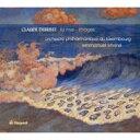 Composer: Ta Line - 【送料無料】 Debussy ドビュッシー / 管弦楽作品集第1集(海、映像) クリヴィヌ&ルクセンブルク・フィル 輸入盤 【CD】
