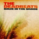 Artist Name: D - 【送料無料】 Deadbeats (Club) / Made In The Shade 輸入盤 【CD】