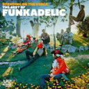 艺人名: F - Funkadelic ファンカデリック / Standing On The Verge - The Best Of 輸入盤 【CD】