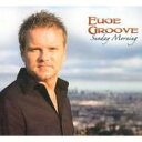 Artist Name: E - 【送料無料】 Euge Groove ユージグルーブ / Sunday Morning 輸入盤 【CD】