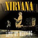艺人名: N - Nirvana ニルバーナ / Live At Reading 輸入盤 【CD】