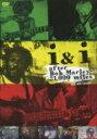 i & i after Bob Marley 21, 000 miles 【DVD】