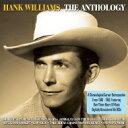 Artist Name: H - Hank Williams ハンクウィリアムス / Antholgy 輸入盤 【CD】