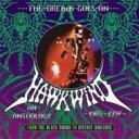 Artist Name: H - 【送料無料】 Hawkwind ホークウィンド / Dream Goes On 〜 Anthology 1985-1997 (HQCD 3枚組) 【Hi Quality CD】