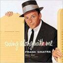 Artist Name: F - Frank Sinatra フランクシナトラ / Swing Along With Me 輸入盤 【CD】
