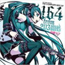 EXIT TUNES PRESENTS THE COMPLETE BEST OF 164 from 203soundworks feat. 初音ミク 【CD】