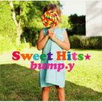 bump.y バンピー / Sweet Hits☆ 【CD】