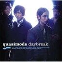 艺人名: Q - 【送料無料】 quasimode クオシモード / daybreak 【CD】