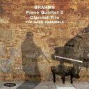 【送料無料】 Brahms ブラームス / ピアノ四重奏曲第2番、クラリネット三重奏曲 ナッシュ・アンサンブル 輸入盤 【CD】