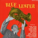 Lester Young レスターヤング / Blue Lester 【CD】