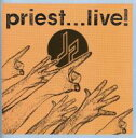 Artist Name: J - 【送料無料】 Judas Priest ジューダスプリースト / Priest...live (Expanded Edition) 輸入盤 【CD】