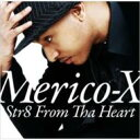 藝人名: M - Merico-X / Str8 From The Heart 【CD】