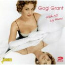 艺人名: G - Gogi Grant / With All My Heart 輸入盤 【CD】
