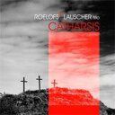 Artist Name: R - Roelofs 2 Lauscher Trio / Catharsis 輸入盤 【CD】