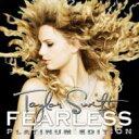 艺人名: T - 【送料無料】 Taylor Swift テイラースウィフト / Fearless Platinum Edition 輸入盤 【CD】