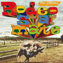 the pillows ピロウズ / Rodeo star mate 【CD Maxi】
