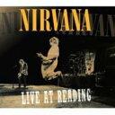 艺人名: N - Nirvana ニルバーナ / Live At Reading 【CD】