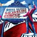 藝人名: P - Phil Vassar / Traveling Circus 輸入盤 【CD】
