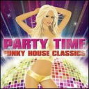 Party Time 輸入盤 【CD】