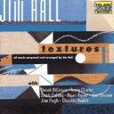 Jim Hall ジムホール / Textures 輸入盤 【CD】