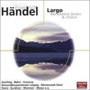 Handel ヘンデル / Largo-favourite Arias & Choruses 輸入盤 【CD】