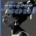 藝人名: N - Nina Simone ニーナシモン / Free Soul. The Classic Of Nina Simone 【CD】