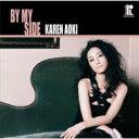 艺人名: K - 【送料無料】 青木カレン アオキカレン / By My Side 【CD】