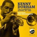Artist Name: K - 【送料無料】 Kenny Dorham ケニードーハム / Flamboyan Queens New York 1963 輸入盤 【CD】