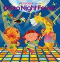 KIDS BOSSA presents Disco Night Fever! 【CD】
