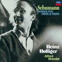Composer: Sa Line - Schumann シューマン / オーボエとピアノのための作品集 ホリガー、ブレンデル 【CD】