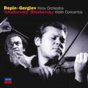 Tchaikovsky チャイコフスキー   チャイコフスキー:ヴァイオリン協奏曲、ミャスコフスキー:ヴァイオリン協奏曲 レーピン、ゲルギエフ&マリインスキー劇場管  CD