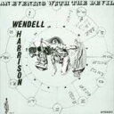 Wendell Harrison / Evening With The Devil 【LP】