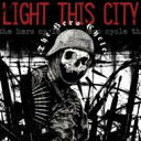 Light This City / Hero Cycle 輸入盤 【CD】