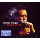 Charles Mingus チャールズミンガス / Mingus Ah Um 輸入盤 【CD】
