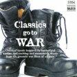 Classics Go To War 輸入盤 【CD】