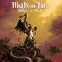 Artist Name: H - High On Fire / Snakes For The Divine 輸入盤 【CD】