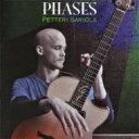 【送料無料】Petteri Sariola ペッテリ・サリオラ / Phases 【CD】