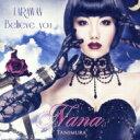 谷村奈南 タニムラナナ / FAR AWAY / Believe you (+DVD / ジャケットB) 【CD Maxi】