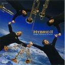 其它 - 【送料無料】 Hybrid II: Hybrid Trombone Quartet 【CD】