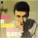 【送料無料】 Joao Gilberto ジョアンジルベルト / Chega De Saudade: 想いあふれて 輸入盤 【CD】