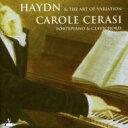 【送料無料】 Haydn ハイドン / Piano Sonata, Andante & Variations: Cerasi(Fp, Clavichord) 輸入盤 【CD】